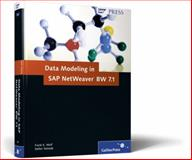 Data Modeling in SAP NetWeaver BW 7. 1, Wolf, Frank Kevin and Yamada, Stefan, 1592293468