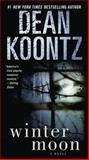 Winter Moon, Dean Koontz, 034553347X