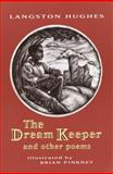 The Dream Keeper and Other Poems, Langston Hughes, 0679883479