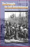 The Struggle for Self-Determination : History of the Menominee Indians Since 1854, Beck, David R. M., 0803213476
