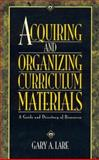 Acquiring and Organizing Curriculum Materials, Gary A. Lare, 0810833476