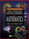 CRC Concise Encyclopedia of Mathematics, Weisstein, Eric W., 1584883472