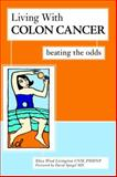 Living with Colon Cancer, Eliza Wood Livingston, 1591023475