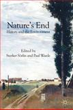 Nature's End : History and the Environment, Warde, Paul, 0230203477