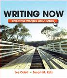 Writing Now : Shaping Words and Images, Odell, Lee and Katz, Susan M., 0312473478