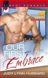 Our First Embrace, Judy Lynn Hubbard, 0373863470