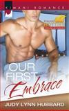 Our First Embrace, Judy Lynn Hubbard, 0373863470