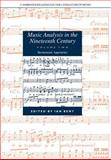 Music Analysis in the Nineteenth Century Vol. 2 : Hermeneutic Approaches, , 052167347X