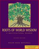 Roots of World Wisdom : A Multicultural Reader, , 0534543472