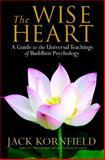 The Wise Heart, Jack Kornfield, 0553803476