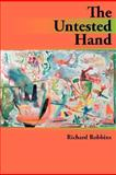 The Untested Hand, Robbins, Richard, 0979393477