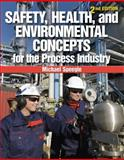 Safety, Health, and Environmental Concepts for the Process Industry, Speegle, Michael, 1133013473