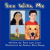 See with Me, Joan Lane Lewis, 1462623476