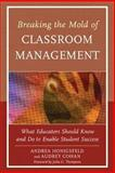 Breaking the Mold Classroom Management, Audrey Cohan and Andrea Honigsfeld, 1475803478