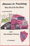 Abuses in Trucking, Darrell Berkheimer, 1480133477