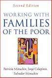 Working with Families of the Poor, Second Edition, Minuchin, Patricia and Colapinto, Jorge, 1593853475