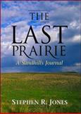 The Last Prairie, Jones Staff and Stephen R. Jones, 007135347X