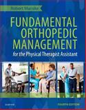 Fundamental Orthopedic Management for the Physical Therapist Assistant 4th Edition