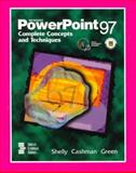 Microsoft PowerPoint 97 Complete Concepts and Techniques, Shelly, Gary B. and Cashman, Thomas J., 0789513471