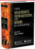 The Measurement, Instrumentation, and Sensors Handbook, Webster, John G., 0849383471