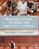Principles of Food, Beverage, and Labor Cost Controls, Dittmer, Paul R. and Keefe, J. Desmond, 0471783471