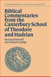 Biblical Commentaries from the Canterbury School of Theodore and Hadrian, , 0521033470