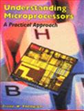 Understanding Microprocessors : A Practical Approach, Thompson, Arthur W., 0827353472