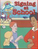 Signing at School, S. Harold Collins, 0931993474