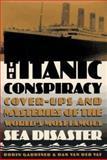 Titanic Conspiracy, Robin Gardiner, 1559723475