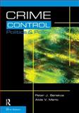 Crime Control, Politics and Policy, Benekos, Peter J. and Merlo, Alida V., 1593453477