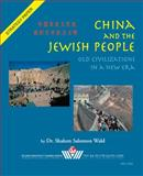 China and the Jewish People : Old Civilizations in a New Era, Wald, Shalom, 9652293474