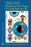 Realizing Our Vision of Languages for All, 2005-2015, American Council Staff, 0131963473