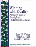 Winning with Quality : Applying Quality Principles in Product Development, Wesner, John W., 0201633477