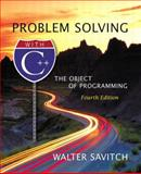 Problem Solving with C++ : The Object of Programming, Savitch, Walter J., 0321113470
