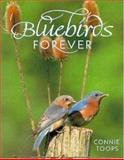 Bluebirds Forever, Connie Toops, 0896583473