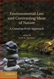 Environmental Law and Contrasting Ideas of Nature : A Constructivist Approach, , 1107033470