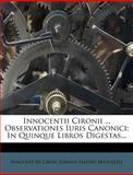 Innocentii Cironii ... Observationes Iuris Canonici, Innocent De Ciron, 1275273475