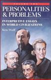 Personalities and Problems Vol. II : Interpretive Essays in World Civilization, Wolf, Ken, 0070713472