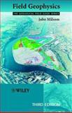 Field Geophysics, Milsom, John, 0470843470