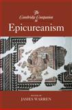 The Cambridge Companion to Epicureanism, Warren, James, 0521873479