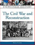 Civil War and Reconstruction, Carlisle, Rodney P., 0816063478