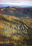 Alaska's Brooks Range, John Kauffmann, 0898863473
