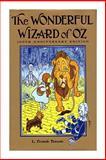The Wonderful Wizard of Oz, L. Frank Baum, 1499553471