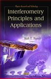Interferometry Principles and Applications, Russo, Mark E., 1612093477