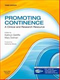 Promoting Continence : A Clinical and Research Resource, Getliffe, Kathryn and Dolman, Mary, 044310347X