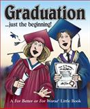 Graduation ... just the Beginning!, Lynn Johnston, 0740723472