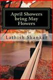 April Showers Bring May Flowers, Lathish Shankar, 1500283479