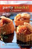 Party Snacks!, A. J. Rathbun, 1558323473