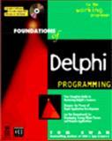 Found of Delphi Development Programming for Windows 95, Swan, Tom, 156884347X