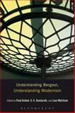 Understanding Bergson, Understanding Modernism, , 1628923474